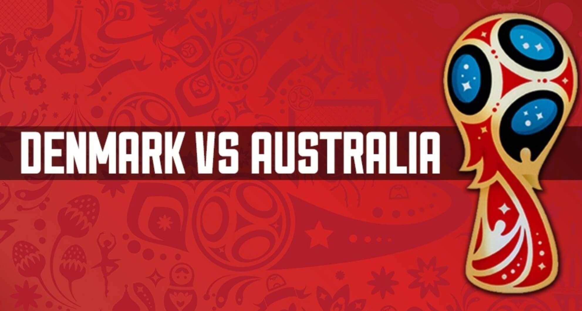 ऑस्ट्रेलियाआ डेनमार्कजों गेलेना 1-1 जाना थायो